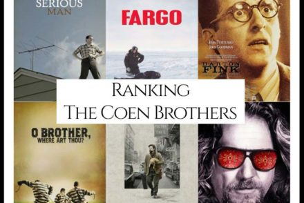Coen Brother Filmography Movie Ranking