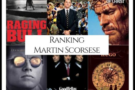 Martin Scorsese Filmography Movie Ranking