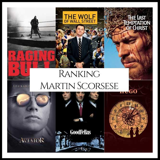 Martin Scorsese Filmography Movie Ranking