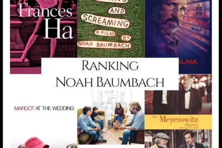 Noah Bambach Filmography Movie Ranking