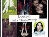 Ranking All Of Director Park Chan-Wook's Movies