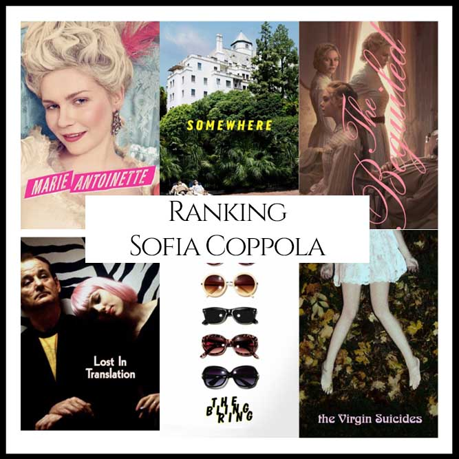 Sofia Coppola Filmography Movie Ranking