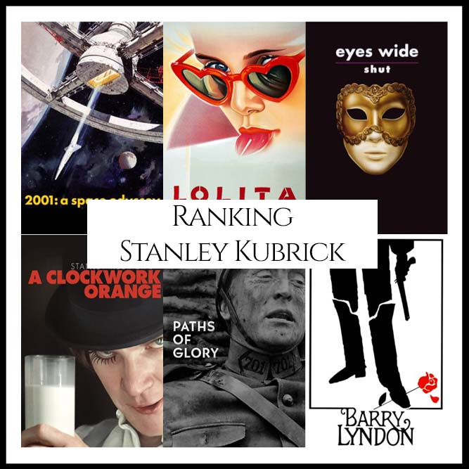 Stanley Kubrick Filmography Movie Ranking