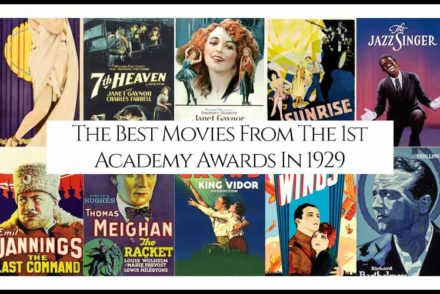 The Best Movies From The 1st Academy Awards 1929 copy