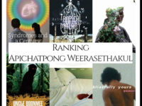 Ranking All Of Director Apichatpong Weerasethakul's Movies