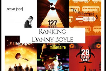 Danny Boyle Filmography Movie Ranking