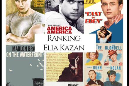 Elia Kazan Filmography Movie Ranking