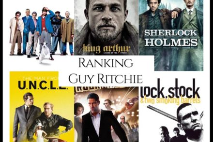 Guy Ritchie Filmography Movie Ranking