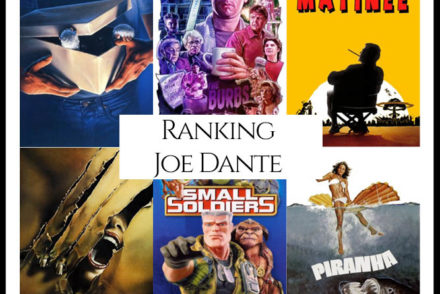 Joe Dante Filmography Movie Ranking