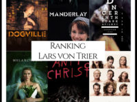 Ranking All Of Director Lars von Trier's Movies