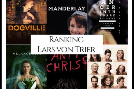 Lars von Trier Filmography Movie Ranking