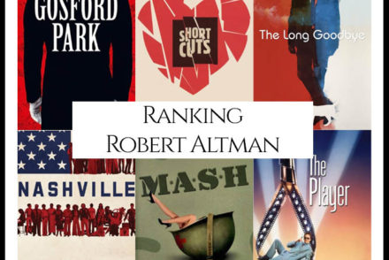 Robert Altman Filmography Movie Ranking
