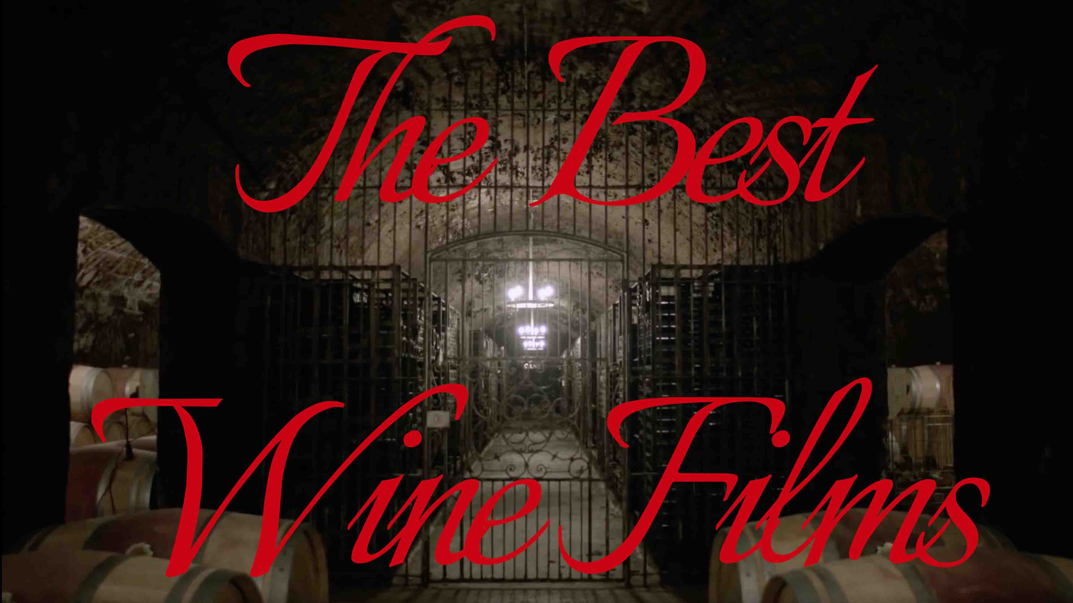 The Best Films About Or Featuring Wine