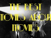 The Best Movies About Movies
