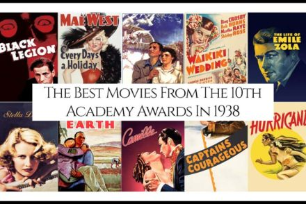 The Best Movies From The 10th Academy Awards In 1938