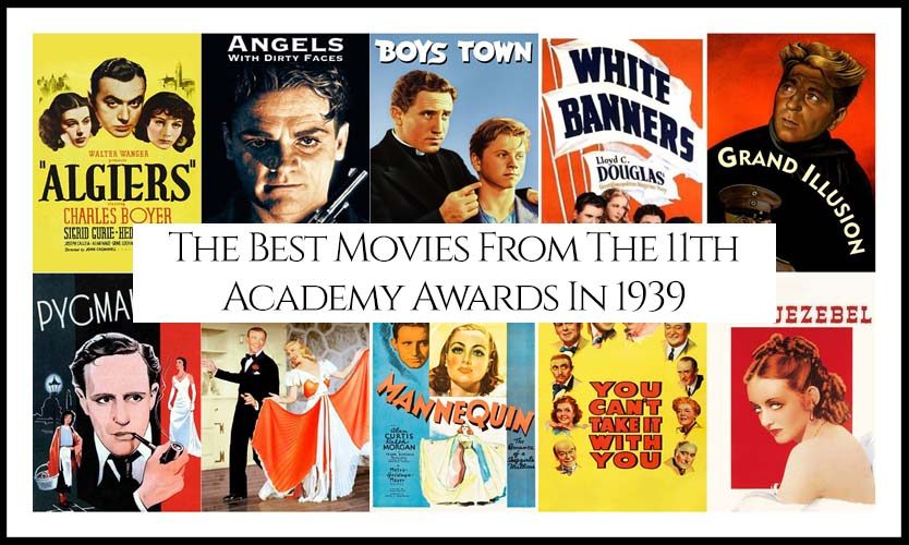 Ranking All The Movies Nominated At The 11th Academy Awards In 1939