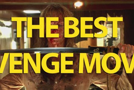 The Best Revenge Movies