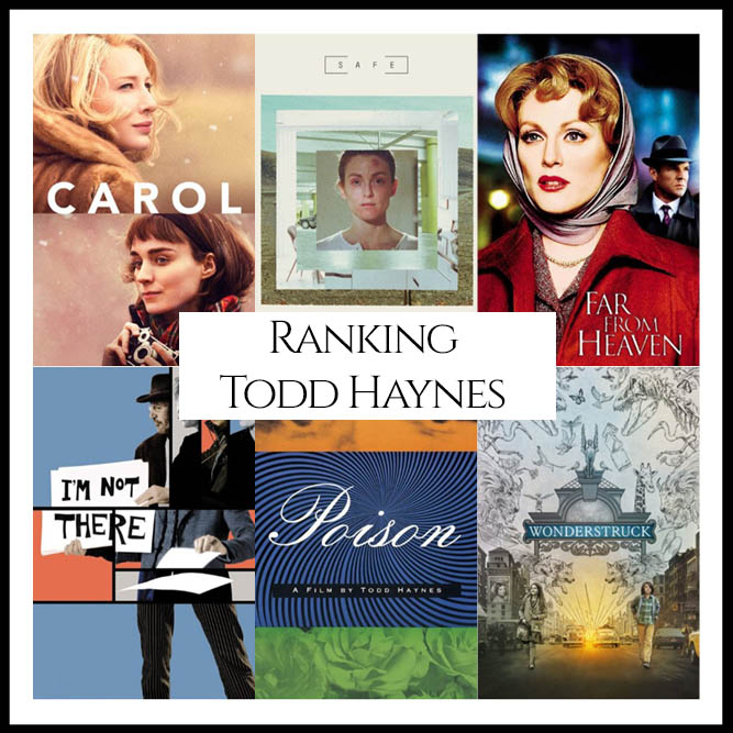 Todd Haynes Filmography Movie Ranking