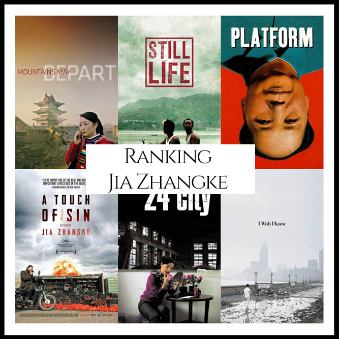 Ranking All Of Director Jia Zhangke's Movies - Cinema