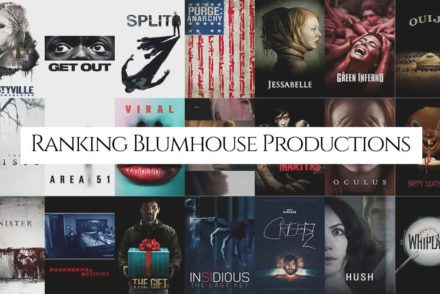 Ranking Blumhouse Productions Entire Catalog