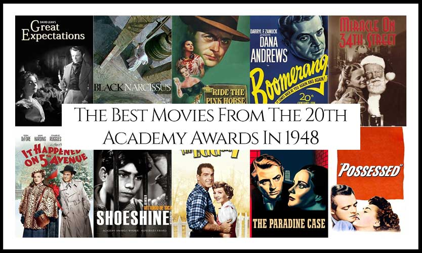 Ranking All The Movies Nominated At The 20th Academy Awards In 1948
