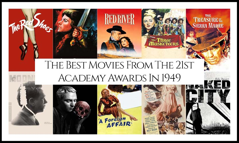 Ranking All The Movies Nominated At The 21st Academy Awards In 1949