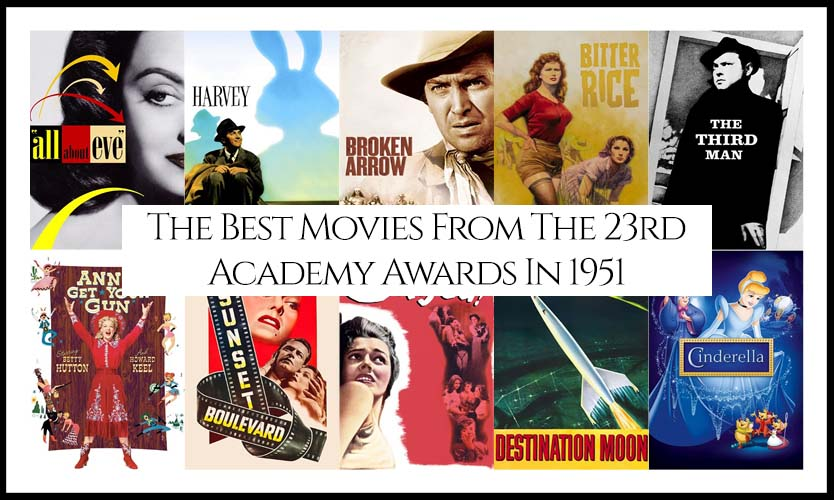 Ranking All The Movies Nominated At The 23rd Academy Awards In 1951