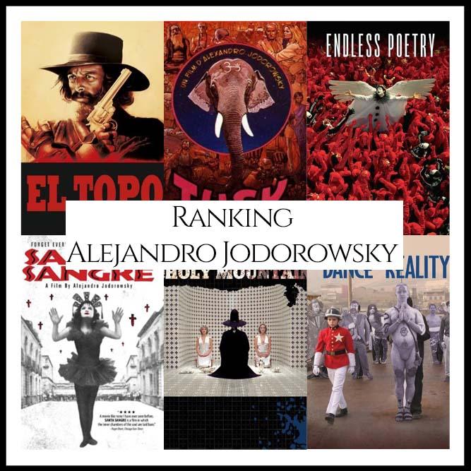 Alejandro Jodorowsky Filmography Ranking Movies