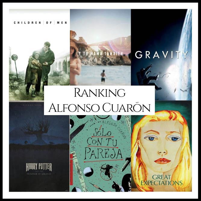 Alfonso Cuarón Filmography Ranking Movies