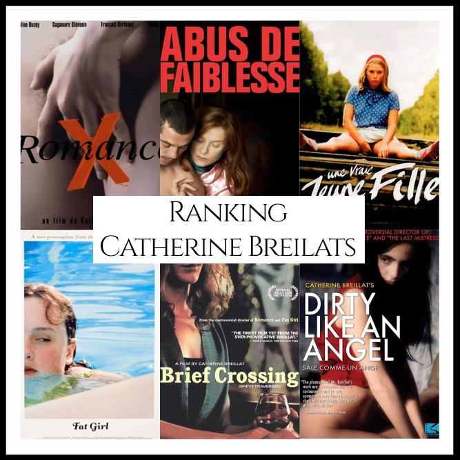 Catherine Breilats Filmography Ranking Movies