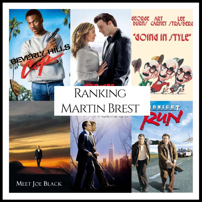 Martin Brest Filmography Ranking Movies