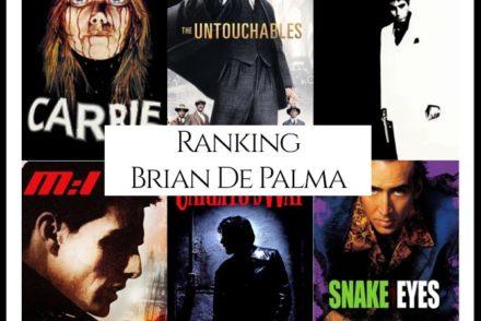 Brian De Palma Filmography Movie Rankings