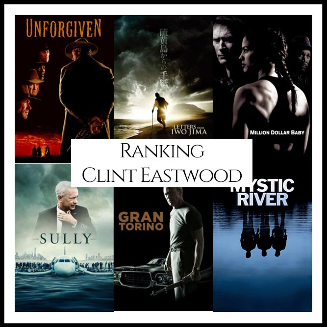 Clint Eastwood Filmography Movie Rankingss