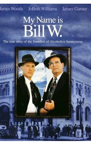 My Name is Bill W (1989)