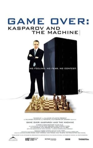 Game Over: Kasparov and the Machine (2003)