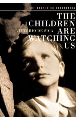 The Children Are Watching Us (1944)