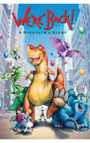 We're Back: A Dinosaur Story (1993)