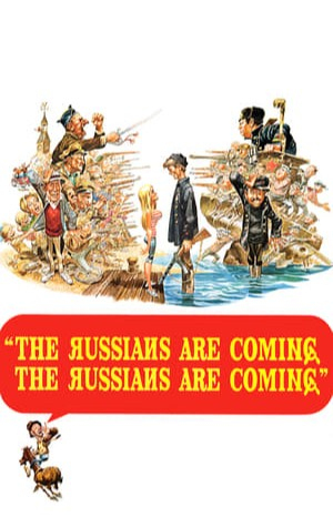 The Russians Are Coming the Russians Are Coming (1966)