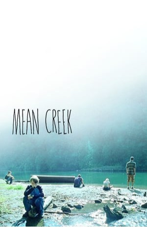 Mean Creek (2004)