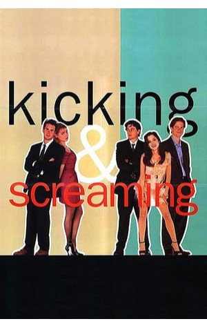 Kicking and Screaming (1995)