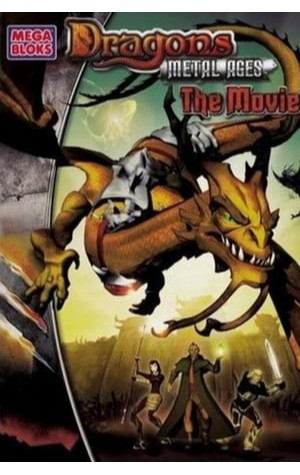 Dragons II: The Metal Ages (2005)
