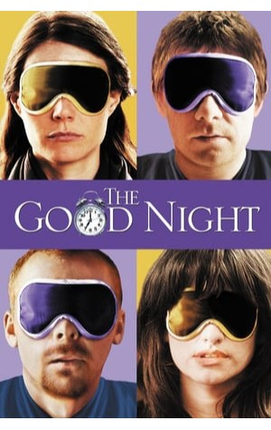 The Good Night (2007)