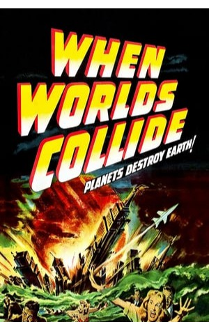 When Worlds Collide (1951)