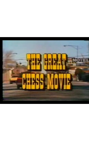 The Great Chess Movie [1982]