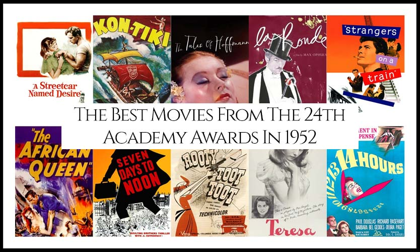24th Academy Awards 1952 Best Movies