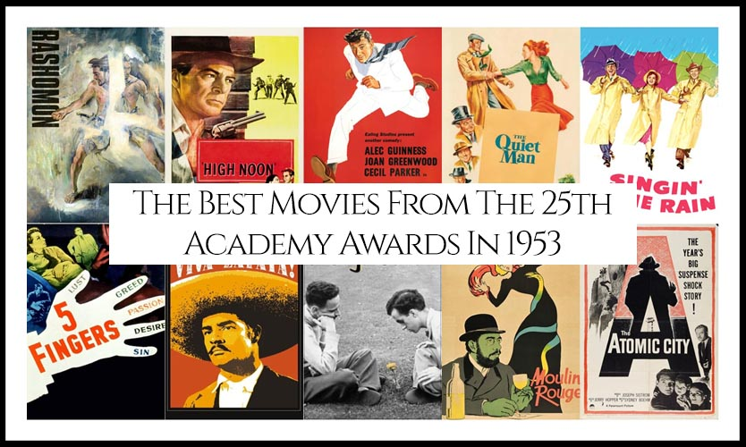 Ranking All The Movies Nominated At The 25th Academy Awards In 1953