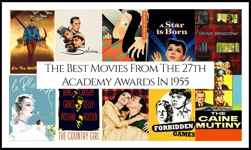 27th Academy Awards 1955 Best Movies