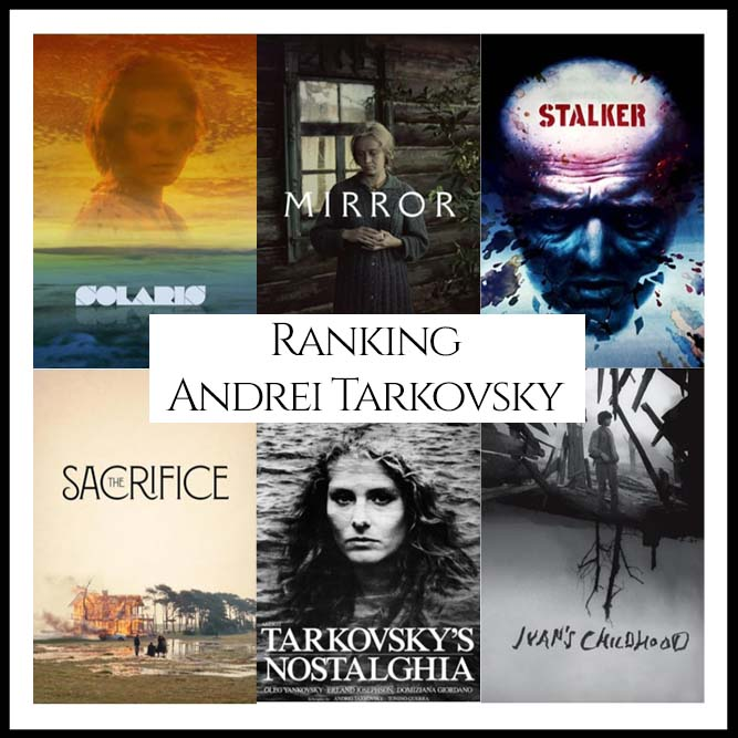 Andrei Tarkovsky Filmography Movie Ranking Movies