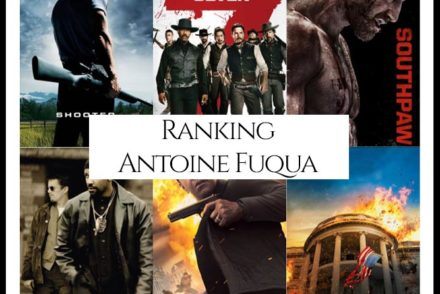 Antoine Fuqua Filmography Movie Ranking Movies