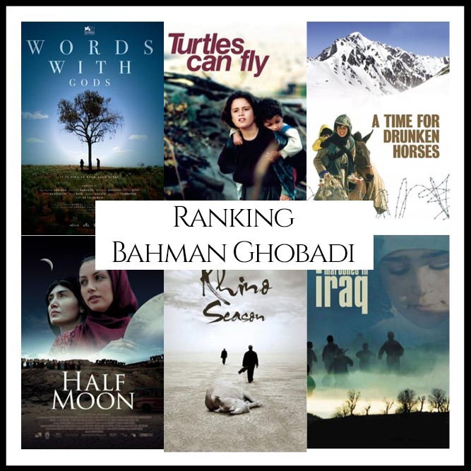 Bahman Ghobadi Filmography Movie Ranking Movies